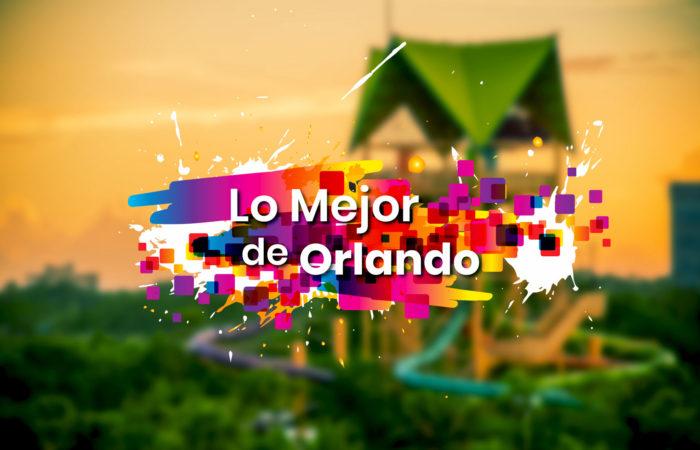 Lo-Mejor-de-Orlando