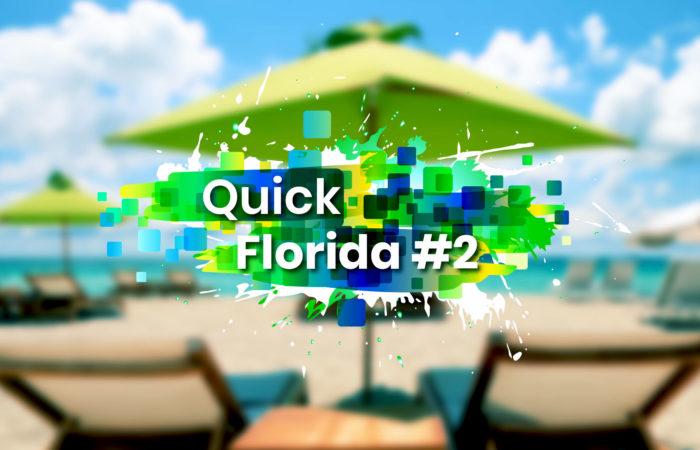 Quick Florida #2